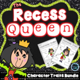 The Recess Queen Character Traits Activities Bundle