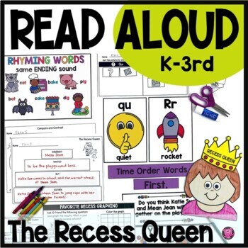 The Recess Queen Interactive Read Aloud Lesson Plans and Activities