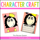 The Recess Queen Craft