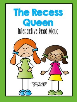 The Recess Queen Interactive Read Aloud