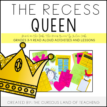 The Recess Queen: Lessons and Activities