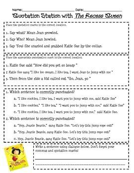 The Recess Queen Quotation Marks Practice 3.L2.C