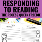 Reading Response Activities for The Recess Queen FREEBIE