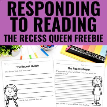 The Recess Queen - Reading Response FREEBIE
