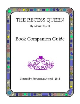 The Recess Queen by Alexis O'Neill Companion Book Guide