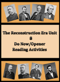 The Reconstruction Era Unit Do Now/Opener Reading Activities