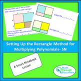 Algebra 1 - Setting up the Rectangle Method  for Multiplyi