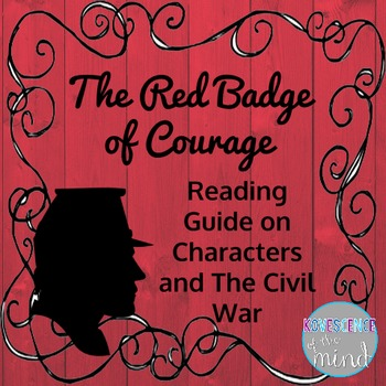 The Red Badge of Courage Reading Guide