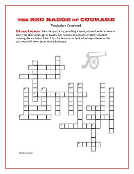 The Red Badge of Courage: Synonym/Antonym Vocab. Crossword—Fun!