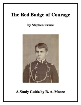 """""""The Red Badge of Courage"""" by Stephen Crane: A Study Guide"""
