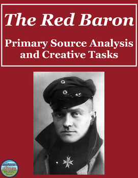 The Red Baron Primary Source Analysis and Creative Tasks