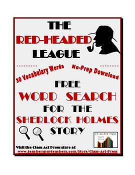 The Red-Headed League: Sherlock Holmes Short Story Word Search FREE