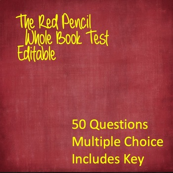 The Red Pencil Whole Book Test  (EDITABLE!)