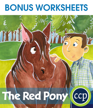 The Red Pony - Literature Kit Gr. 7-8 - BONUS WORKSHEETS