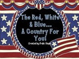The Red, White and Blue...A Country For You! Activities about Voting