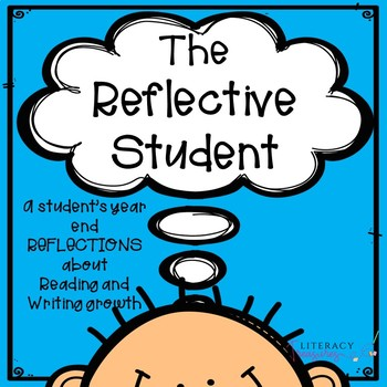 The Reflective Student--End of Year Reading and Writing Reflections