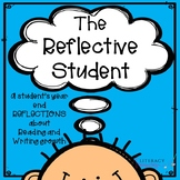 The Reflective Student--End of Year Reading and Writing Re