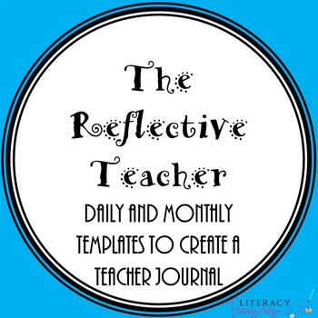 The Reflective Teacher--a journal for daily reflections and professional growth
