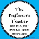 The Reflective Teacher--a journal for daily reflections an