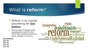 The Reform Era (1800's) Power Point with videos and assignments