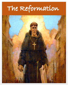 The Reformation - An Overview + DBQ Assessments