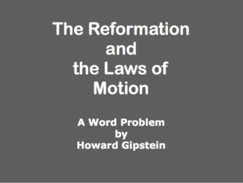 The Reformation and the Laws of Motion