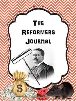 Progressive Era - The Reformers Journal