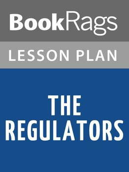 The Regulators Lesson Plans