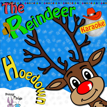 The Reindeer Hoedown (Karaoke)
