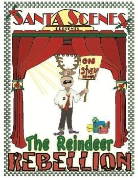 The Reindeer Rebellion Christmas Play