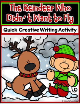The Reindeer Who Didn't Want to Fly ~ Writing Activity