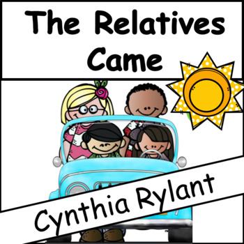 The Relatives Came: Cynthia Rylant