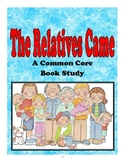 The Relatives Came: A common Core Based Book Study
