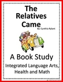 The Relatives Came - Book Study and Integrated Math and Health Unit