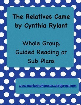 The Relatives Came - Whole Group, Guided Reading or Sub Plans