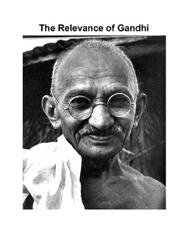 The Relevance of Gandhi