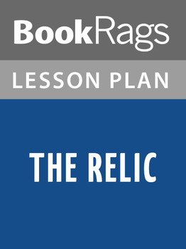 The Relic Lesson Plans