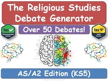 The Religious Studies Debate Generator (KS5, AS, A2, RS, Religious Education)