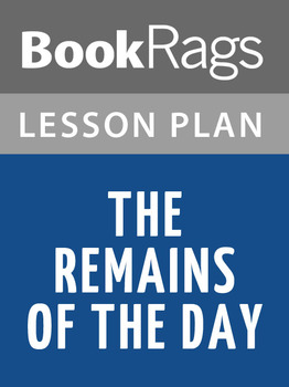 The Remains of the Day Lesson Plans