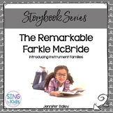 The Remarkable Farkle McBride: Introducing Instrument Familes