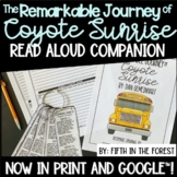 The Remarkable Journey of Coyote Sunrise Read Aloud Compan