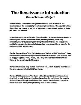 The Renaissance Artist Groundbreaker Project