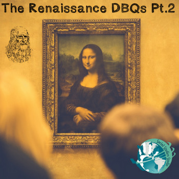 The Renaissance DBQs Pt.2