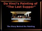 The Renaissance - Legend of Da Vinci's Painting of the Last Supper