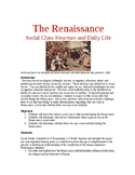 The Renaissance: Social Class Structure and Daily Life