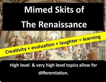 The Renaissance: Student Create & Present Mimed Skits