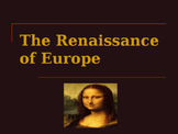 The Renaissance - The European Renaissance