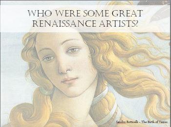 The Renaissance - The Italian Renaissance - With Student Handout