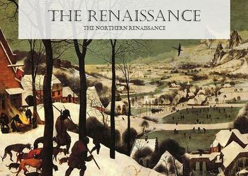 The Renaissance - The Northern Renaissance - With Student Handout