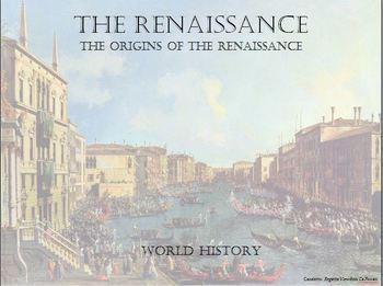 The Renaissance - The Origins of the Renaissance - With Student Handout